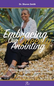 Embracing Our Queenly Anointing